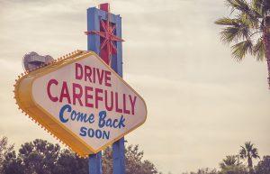 Drive Carefully Las Vegas
